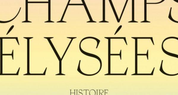 Champs-Élysées, histoire et perspectives