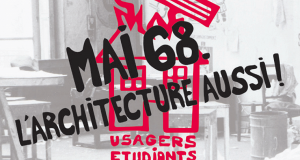 Mai 68. L'architecture aussi !