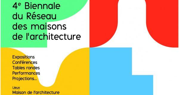 Pari - 4e biennale du Réseau des maisons d'architecture
