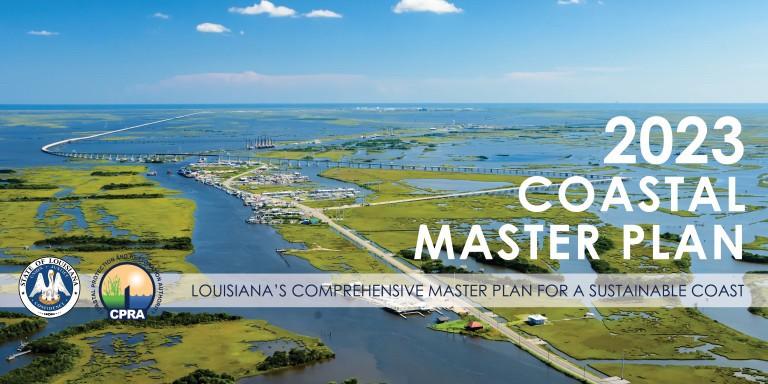 Plan pour une gestion durable pour les côtes de Louisiane en 2023 © Coastal Protection and Restoration Authority.